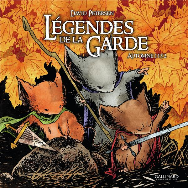 LEGENDES DE LA GARDE : AUTOMNE 1152 PETERSEN DAVID GALLIMARD
